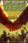 The Walking Dead, Issue #21 - Robert Kirkman, Charlie Adlard, Cliff Rathburn