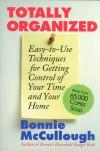 Totally Organized - Bonnie Runyan McCullough