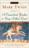 A Connecticut Yankee in King Arthur's Court - Mark Twain, Leland Krauth, Edmund Reiss