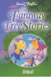 The Faraway Tree Stories - Enid Blyton