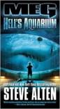 Meg: Hell's Aquarium - Steve Alten