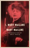 I, Mary MacLane - Mary MacLane