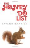 The Honey Do List - Taylor Baptist