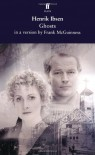 Ghosts: A New Version - Henrik Ibsen, Frank McGuinness