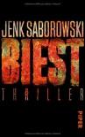 Biest: Thriller - Jenk Saborowski