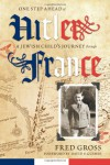 One Step Ahead of Hitler: A Jewish Child's Journey Through France - Fred Gross