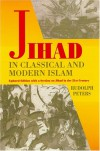 Jihad In Classical And Modern Islam: A Reader (Princeton Series on the Middle East) -