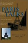 Paris Talks: Addresses Given by Abdul-Baha in 1911 - Abdu'l-Bahá