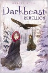 Darkbeast Rebellion - Morgan Keyes