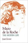 Mazo De La Roche - Joan Givner