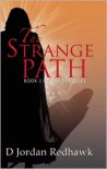 The Strange Path - D. Jordan Redhawk