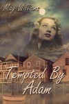 Tempted by Adam - May Williams