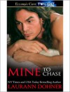 Mine to Chase - Laurann Dohner