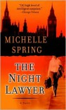 The Night Lawyer - Michelle Spring