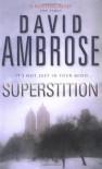 Superstition - David Ambrose