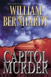Capitol Murder: A Novel - William Bernhardt