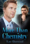 More Than Chemistry - Kate Sherwood