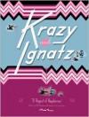Krazy and Ignatz, 1941-1942: A Ragout of Raspberries - George Herriman