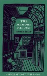 The Memory Palace: A Book of Lost Interiors - Edward Hollis