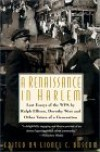A Renaissance in Harlem: Lost Essays of the Wpa, by Ralph Ellison, Dorothy West, and Other Voices of a Generation - Lionel C. Bascom