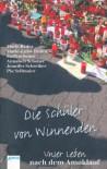 Die Schüler von Winnenden: Unser Leben nach dem Amoklauf - Daniel Oliver Bachmann