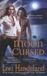 Moon Cursed - Lori Handeland