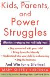 Kids Parents And Power Struggles - Mary Sheedy Kurcinka