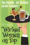"""Wicked"" Women on Top - Tina Donahue, Jen Nicholas, Jennifer Wardrip, Jordan Summers"