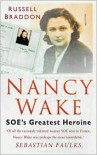 Nancy Wake: SOE's Greatest Heroine - Russell Braddon