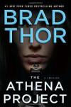 The Athena Project - Brad Thor