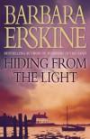 Hiding from the Light - Barbara Erskine