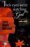 Their Eyes Were Watching God - Zora Neale Hurston, Zadie Smith
