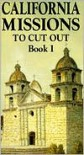 California Missions: To Cut Out - Bellerophon Books