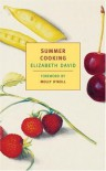 Summer Cooking (New York Review Books Classics) - Elizabeth David