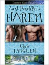 Aunt Penelope's Harem - Chris Tanglen