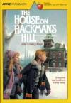 House on Hackman's Hill - Joan Lowery Nixon