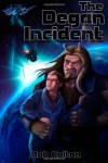 The Degan Incident (Galactic Conspiracies) (Volume 1) - Rob Colton