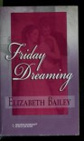 Friday dreaming - Elizabeth Bailey