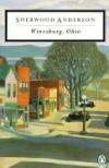 Winesburg, Ohio - Sherwood Anderson