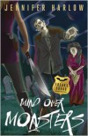 Mind Over Monsters (F.R.E.A.K.S. Squad Investigation, #1) - Jennifer Harlow