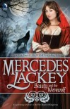 Beauty and the Werewolf (Tales of the Five Hundred Kingdoms, #6) - Mercedes Lackey