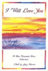 I Will Love You: A Blue Mountain Arts Collection (Love) - Susan Polis Schutz, Blue Mountain Arts