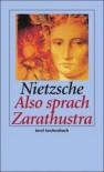 Also sprach Zarathustra: ein Buch für Alle und Keinen - Friedrich Nietzsche