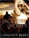 Killer Kisses - Chastity Bush