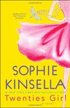 Twenties Girl: A Novel - Sophie Kinsella