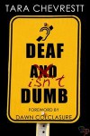 Deaf Isn't Dumb - Tara Chevrestt