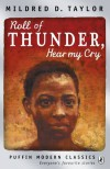 Roll Of Thunder, Hear My Cry (Puffin Modern Classics) - Mildred D. Taylor, David Kearney