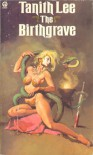 Birthgrave - TANITH LEE