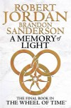 A Memory Of Light: Wheel of Time Book 14 - 'Robert Jordan',  'Brandon Sanderson'