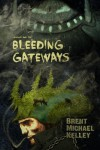 Chuggie and the Bleeding Gateways - Brent Michael Kelley